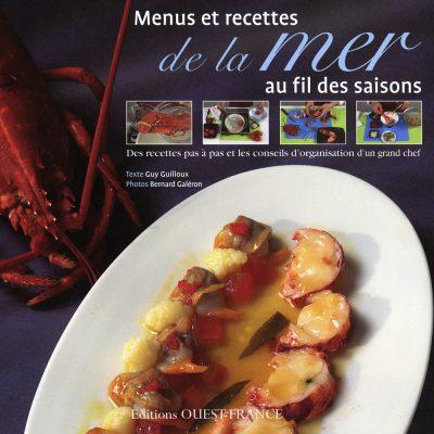 Menus et recettes de la mer , Guy Guilloux , ed Oues France