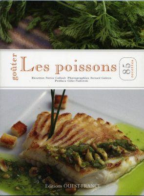Gouter les poissons , recettes Patrice Caillault , Ed Ouest France