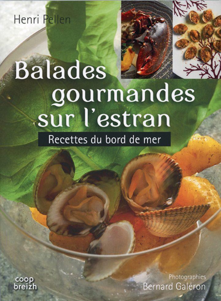 Livre Balades gourmandes sur l estran , ed coop breizh