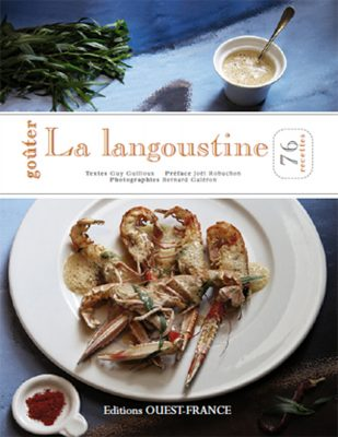Gouter la langoustine , Guy Guilloux , ed Ouest France